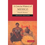 Cambridge Concise Histories: A Concise History of Mexico (Paperback)