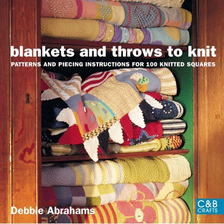 Blankets and Throws to Knit : Patterns and Piecing Instructions for 100 Knitted Squares