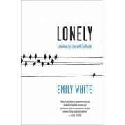 Lonely : Learning to Live with Solitude