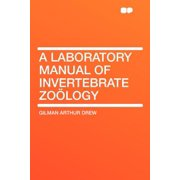 A Laboratory Manual of Invertebrate Zo�logy