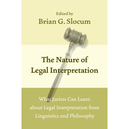The Nature of Legal Interpretation - eBook