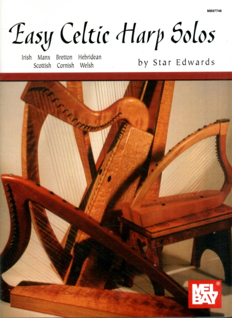 Easy Celtic Harp Solos (Mel Bay Presents) (Paperback) by