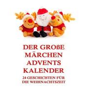 Der groe Mrchen-Adventskalender - eBook