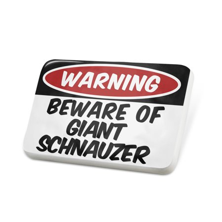 Giant Lapel Pin - Porcelein Pin Beware of the Giant Schnauzer Dog from Germany Lapel Badge – NEONBLOND