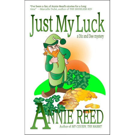 Just My Luck [a Diz and Dee mystery] - eBook