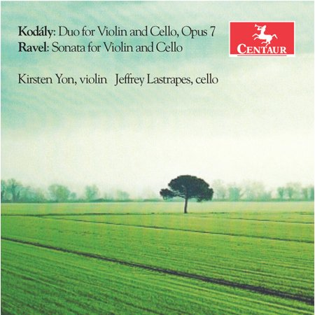 Kodaly: Duo for Violin & Cello Op. 7 - Ravel: Sonata for