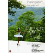 Never Stand Still: Dancing at Jacob's Pillow (DVD)