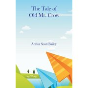 The Tale of Old Mr. Crow (Paperback)