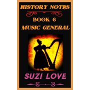 Music General: History Notes Book 6 - eBook