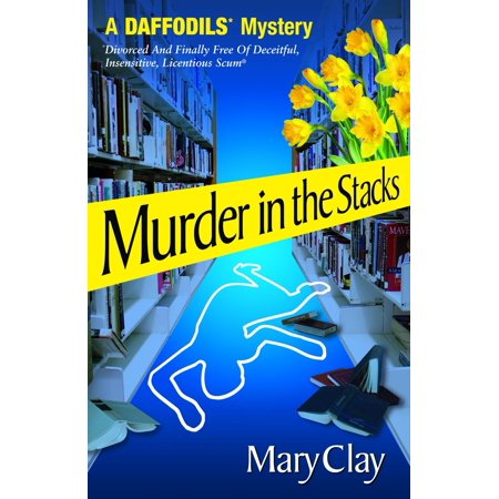 Murder in the Stacks (A DAFFODILS Mystery) -