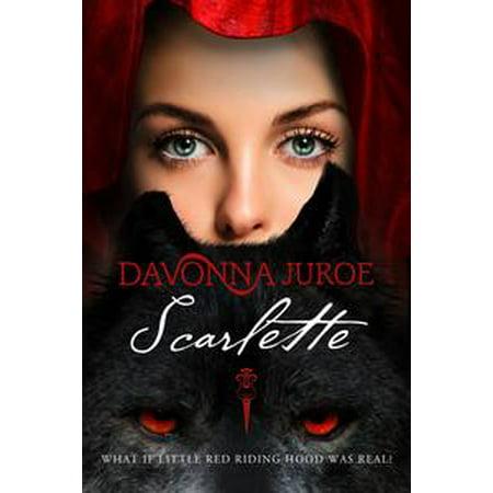 Scarlette: A Gothic Fairy Tale - eBook