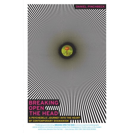 Breaking Open the Head : A Psychedelic Journey into the Heart of Contemporary (The Head And The Heart Cats And Dogs)