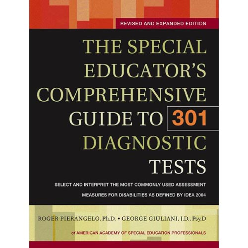 The Special Educator's Comprehensive Guide to 301 Diagnostic Tests