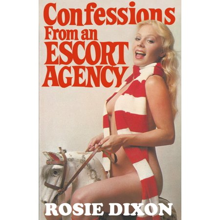 Confessions from an Escort Agency (Rosie Dixon, Book 3) -