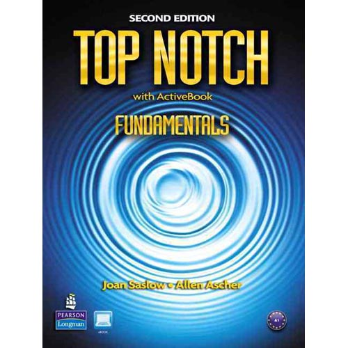 Top Notch Fundamentals: English for Today's World