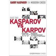 Kasparov vs. Karpov, 1975-1985 : Including the 1st and 2nd Matches