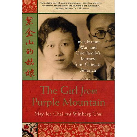 Journey Mounting - The Girl from Purple Mountain : Love, Honor, War, and One Family's Journey from China to America