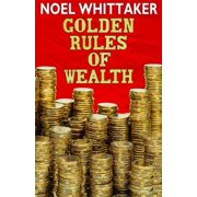 Golden Rules of Wealth - eBook
