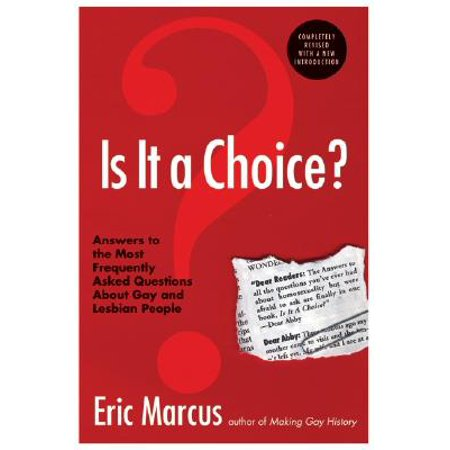 Is It a Choice? - 3rd Edition : Answers to the Most Frequently Asked Questions about Gay & Lesbian