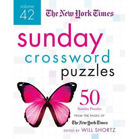 The New York Times Sunday Crossword Puzzles Volume 42 : 50 Sunday Puzzles from the Pages of The New York (New York Times Kids)