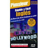 Rapido y Facil Ingles (Quick & Simple English For Spanish Speakers) : Learn to Speak and Understand English for Spanish with Pimsleur Language Programs