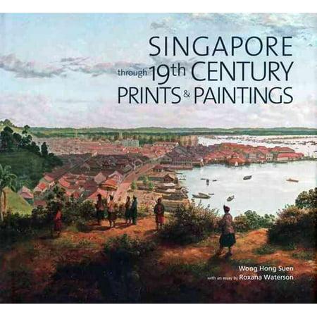 Singapore Through 19th Century Prints & Paintings