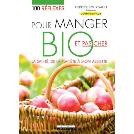 100 réflexes pour manger bio et pas cher - eBook - Halloween Pas Cher