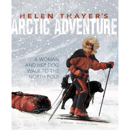 Helen Thayer's Arctic Adventure : A Woman and a Dog Walk to the North (Difference Between Venture And Venture 2 North Face)