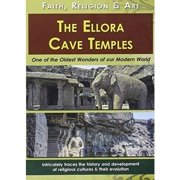 Ellora Cave Temples: Faith Religion & Art by