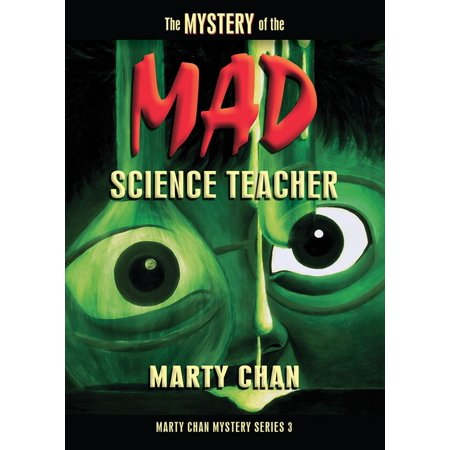 The Mystery of the Mad Science Teacher - eBook (E Teacher)