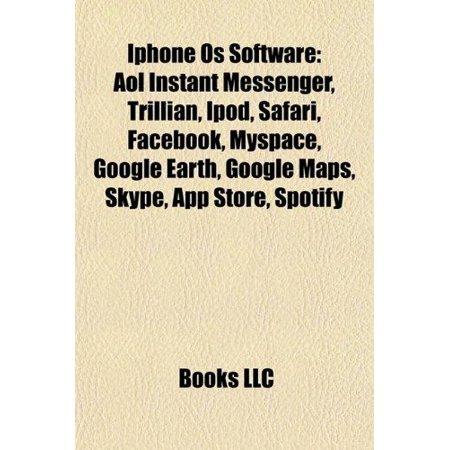 Iphone Os Software  Aol Instant Messenger  Trillian  Ipod  Safari  Facebook  Google Earth  Myspace  Google Maps  Skype  App Store  Spotify