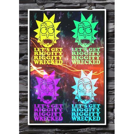 Let's Get Riggity Riggity Wrecked   Rick And Morty Fandom   Cartoon Fans   Adult Swim Art   Wall Decor   18 by 12 Inch Premium 100lb Gloss Poster ()