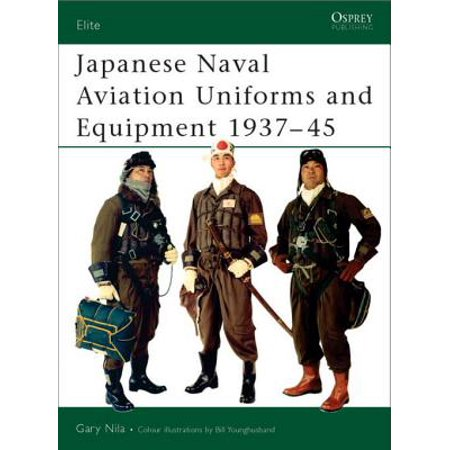 Japanese Naval Aviation Uniforms and Equipment 1937–45 - (German Naval Uniforms)