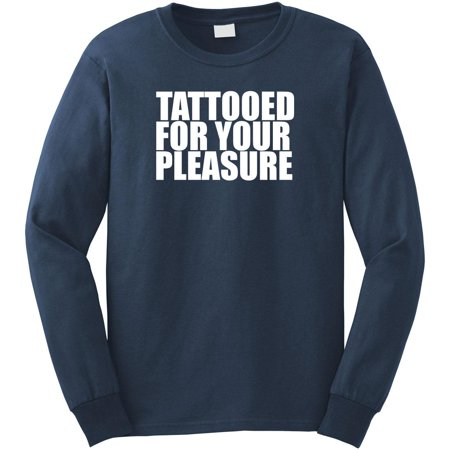 Tattooed For Your Pleasure Long Sleeve Shirt - ID: 1994