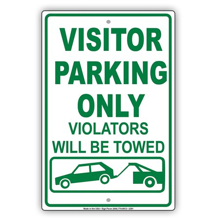 Visitor Parking Only Violators Will Be Towed Reserved Spot Alert Caution Warning Notice Aluminum Metal Sign 8