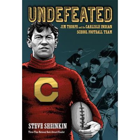 Undefeated: Jim Thorpe and the Carlisle Indian School Football Team -