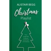 Christmas Playlist : Four Songs That Bring You to the Heart of Christmas