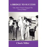 A Bridge to Success (Hardcover)