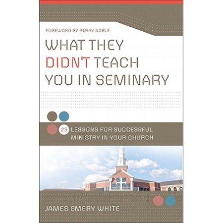 What They Didn't Teach You in Seminary : 25 Lessons for Successful Ministry in Your Church - Halloween Lessons For Children's Church