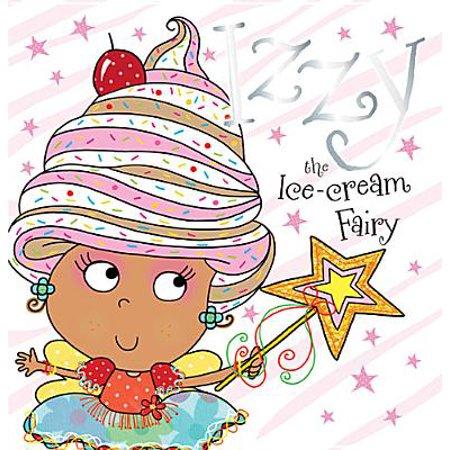 Izzy the Ice-Cream Fairy (How To Make Ice Cream)