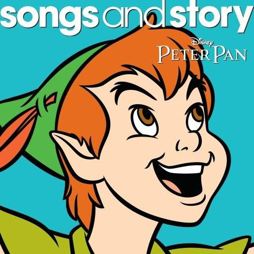 Disney Songs & Story: Peter Pan