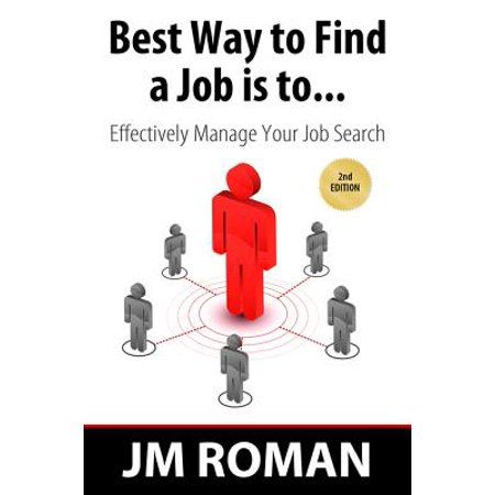 Best Way to Find a Job Is to... Effectively Manage Your Job Search - (Best Place To Find A Job In Australia)