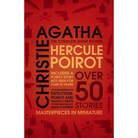 Hercule Poirot : The Complete Short Stories. Agatha Christie (Agatha Christie Halloween)