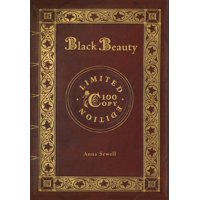 Black Beauty (100 Copy Limited Edition) (Hardcover)