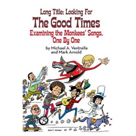 Long Title : Looking for the Good Times; Examining the Monkees' Songs, One by One - Halloween Title Song