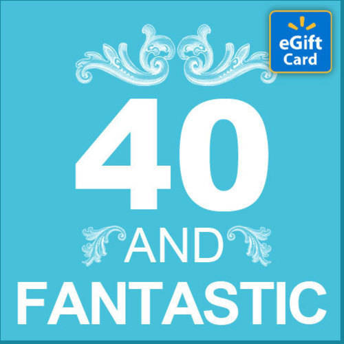 40th Birthday Walmart eGift Card