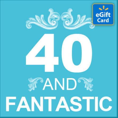 40th Birthday Walmart eGift Card