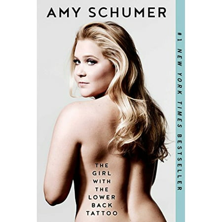 The Girl with the Lower Back Tattoo book by Amy Schumer with Schumer posing on the cover