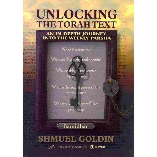 Unlocking The Torah Text: An In-Depth Journey into the Weekly Parsha: Bamidbar
