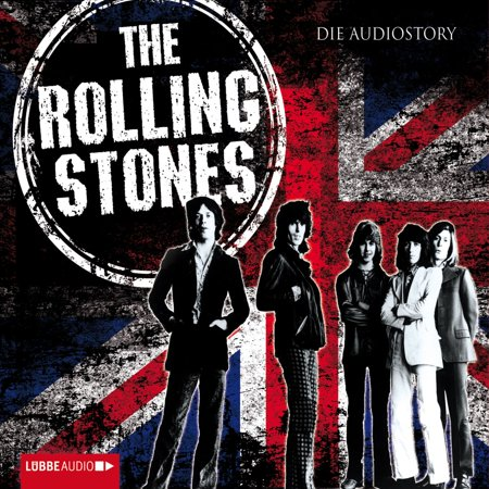 The Rolling Stones - Die Audiostory (Special Edition) -